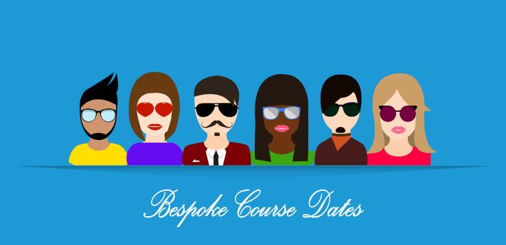 Bespoke Course Dates